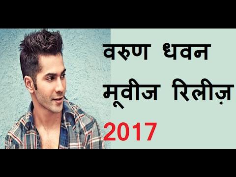 Varun Dhawan Upcoming Movies Release 2017