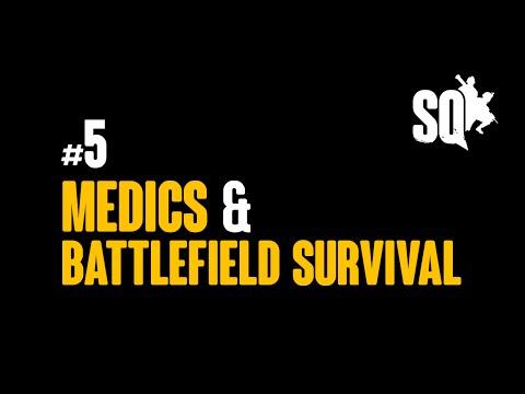 Squad: Tutorial Series #5 - Medics & Battlefield Survival (May 2016)