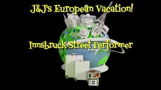 Innsbruck Austria - Street Performer - Marionette - Along the Way with J&J