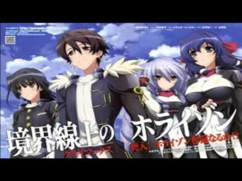 Kyoukai Senjou no Horizon 2 OP Full