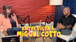 HABLANDO CON MIGUEL COTTO - Masacote