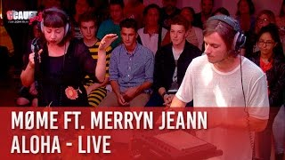 Møme ft. Merryn Jeann - Aloha - live  - C'Cauet sur NRJ
