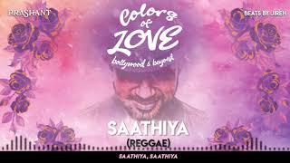 Dj Prashant Saathiya Reggae Colors of Love.mp3