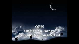 2 Hours Tagalog Christian Songs by Various Female Artist