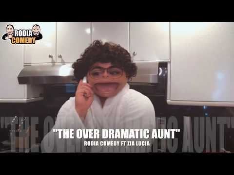 """""""THE OVER DRAMATIC AUNT"""" by Rodia Comedy ft Zia Lucia"""
