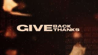 """""""Give Back & Give Thanks"""" Concert"""