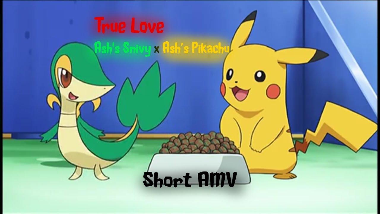 ashs snivy x ashs pikachu short amv true love youtube