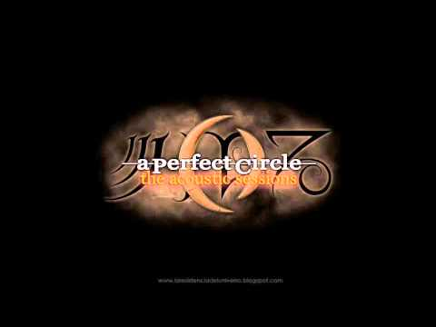 A Perfect Circle - Acoustic Sessions