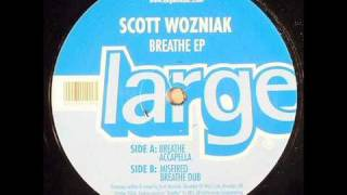 "Scott Wozniak ""Breathe"""