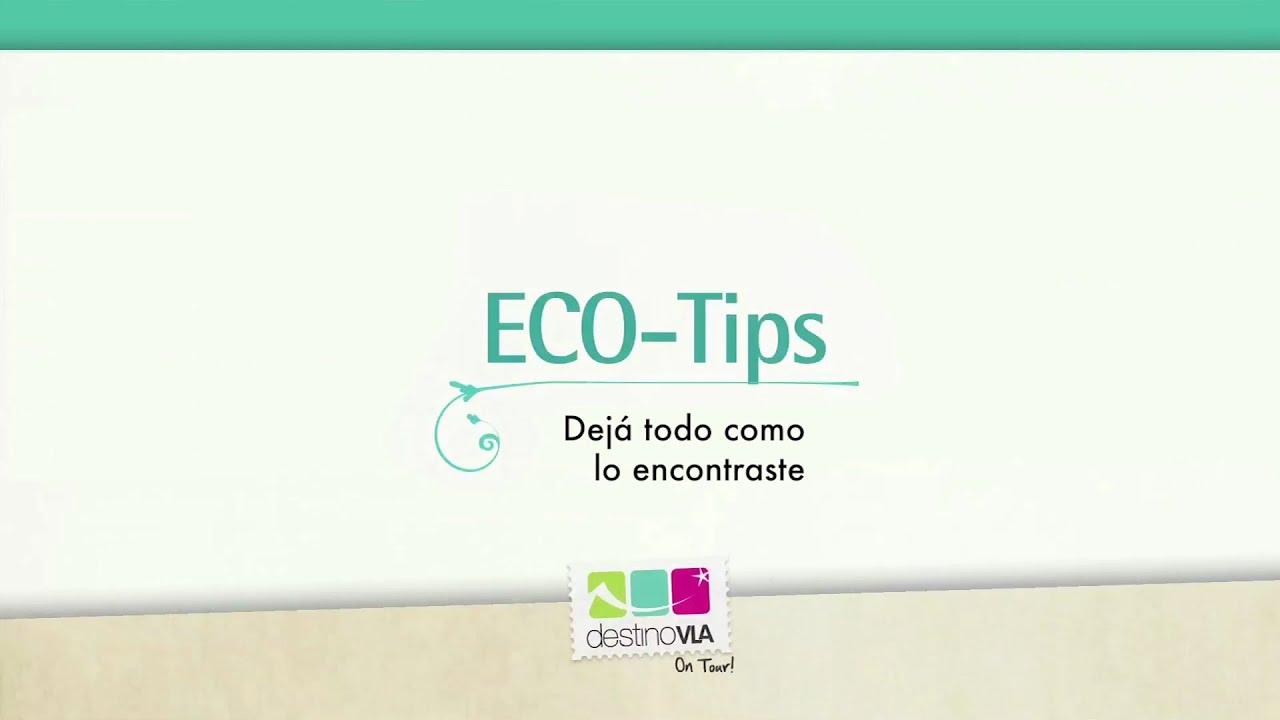 ECO TIP: debemos preservar las áreas naturales. Te lo recomienda Destino VLA On tour!