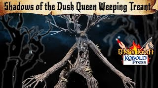 🌳Weeping Treant 🌳DIY Enigmatic Monster from Shadows of the Dusk Queen for D&D and Pathfinder