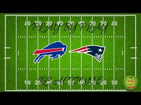 Buffalo Bills Vs New England Patriots Live Reactions And Play By Play