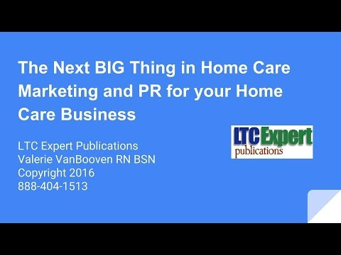The Next BIG Thing in Home Care Marketing and PR for your Home Care Business
