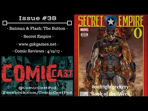 """ComicCast - Issue #38 """"Captain America is EVIL... Deal with it!"""""""
