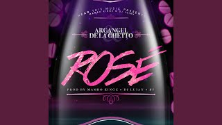 Rosè (feat. Mambo Kingz, DJ Luian & Bf) thumbnail