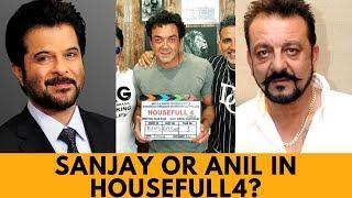 Housefull 4 : Anil Kapoor or Sanjay Dutt to replace Nana Patekar