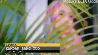 Download Kandak Rang tuo   lagu malasia Ipank