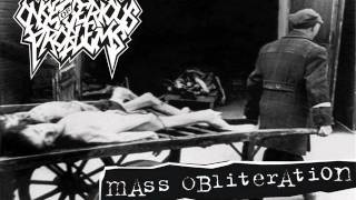 onset of serious problems - mass obliteration