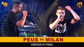 PEUS vs MILAN  WBW 2018  Finał XVI Edycji (B) Freestyle Battle