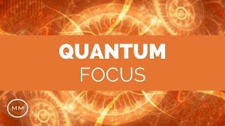 Quantum Focus - Super Mental Focus - Study / Work Focus Improvement - Binaural Beats