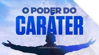 O PODER DO CARÁTER    Palavras de Deus   Lamartine Posella thumbnail