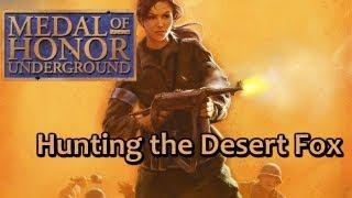 Medal of Honor: Underground - Hunting the Desert Fox