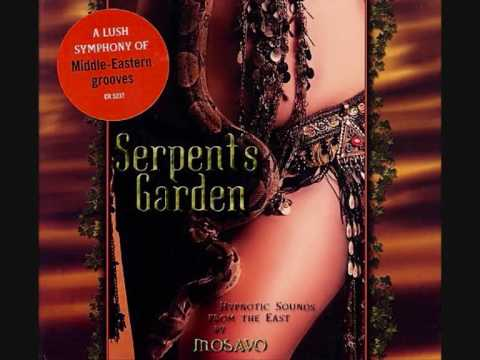 Serpents Garden: (dj mosavo) mystic caravan