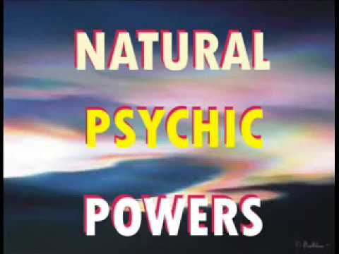 Natural Psychic Powers| Developing  Psychic Powers