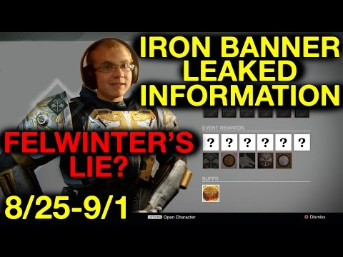 Destiny: Felwinters Lie? Iron Banner August 25'th Leaked Information