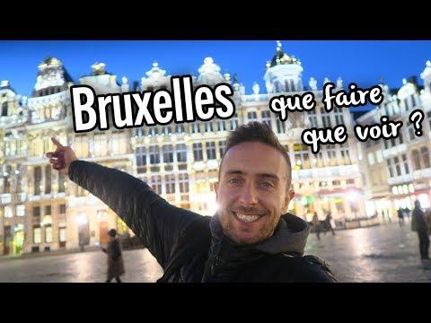 BRUXELLES, que VOIR / que FAIRE dans la capitale ? (BELGIQUE)