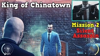 HITMAN Absolution King of Chinatown Mission 2 - Silent Assassin