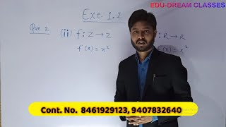 Solution of Exercise 1.2 Question No. 2 Class 12th maths Edu-Dream Classes