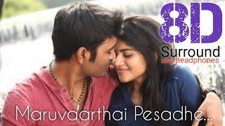 Maruvaarthai Pesathe 8D | Enai Nokki Paayum Thotta | Tamil 8D Songs