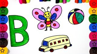 HOW TO DRAW ALPHABET B | HOW TO DRAW BUTTERFLY | HOW TO DRAW BUS | HOW TO DRAW BALL   |||