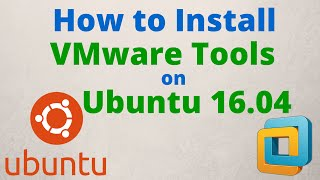 How to Install VMware Tools on Ubuntu 16.04 LTS Step by Step [HD]