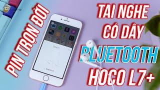 Tai nghe Hoco L7 Plus cắm trực tiếp cổng Lighting, kết nối Bluetooth, chất âm quá ok
