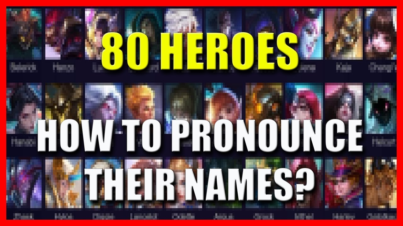 How to Pronounce Hero Names in Mobile Legends