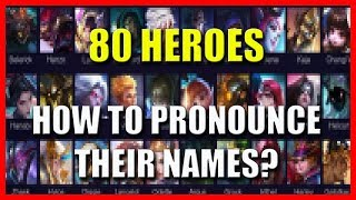 80 HEROES - NAME PRONUNCIATION
