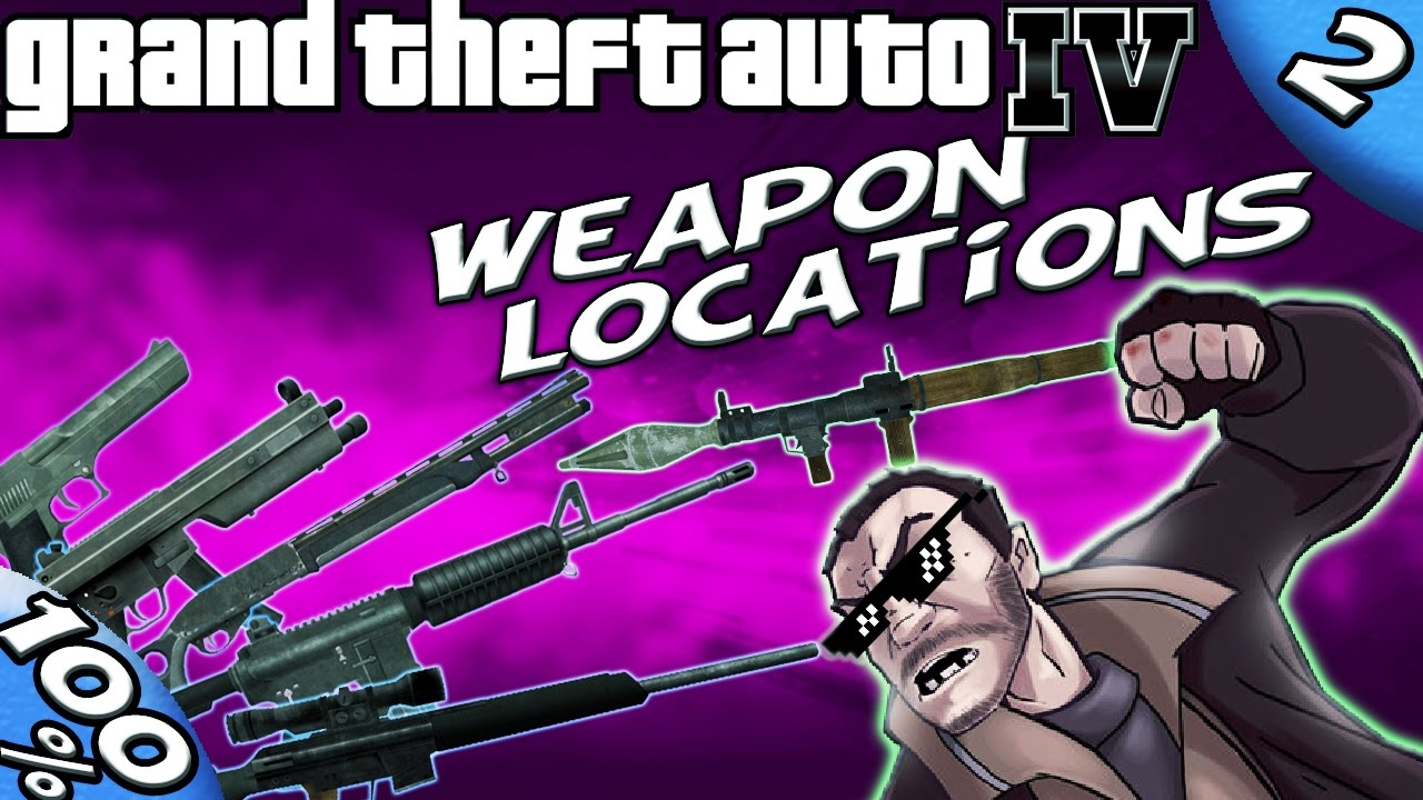 Gta Iv Best Weapons At The Beginning Of The Game 100 Walkthrough