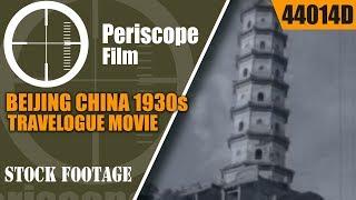 "BEIJING CHINA 1930s TRAVELOGUE MOVIE  ""LAND OF KHAN"" 44014d"