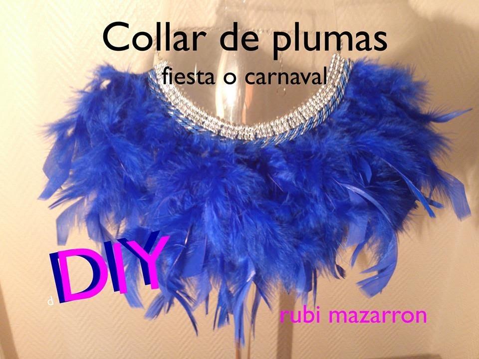 Diy necklace collar plumas para fiestas o carnaval youtube - Manualidades con plumas ...