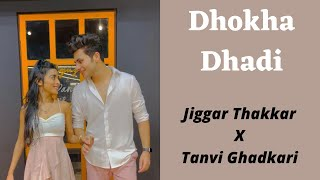 Dhokha Dhadi   R Rajkumar   Shahid Kapoor, Sonakshi Sinha   Dance Cover   Jiggar X Tanvi  