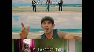Marquess  SUAVECITO  PREVIEW