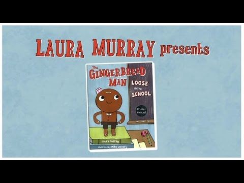 The Gingerbread Man Loose in the School by Laura Murray ...