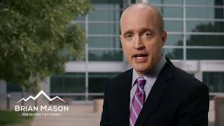 Brian Mason For District Attorney | 60 sec. Video