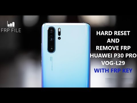 Remove FRP Google Account Lock Huawei P30 Pro (VOG-L29) with FRP key