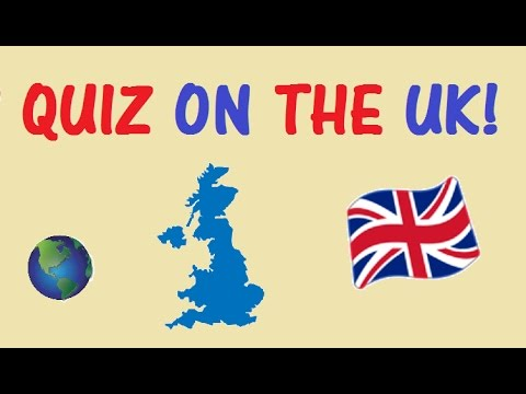 QUIZ On Geography Of The United Kingdom! - Testing Your Neurons