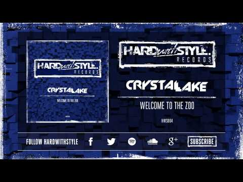 Crystal Lake - Welcome To The Zoo [HWS004]