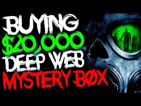 Buying $20,000 Deep Web Mystery Box.. (WHATS INSIDE?)