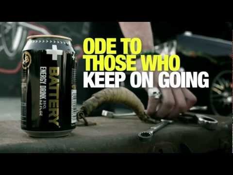 ODE TO THOSE WHO KEEP ON GOING - BATTERY ENERGY DRINK